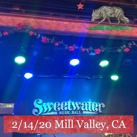02/14/20 Sweetwater Music Hall, Mill Valley, CA