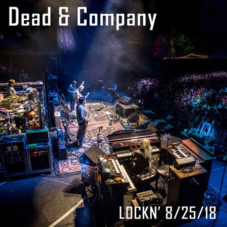 08/25/18 LOCKN' Music Festival, Arrington, VA