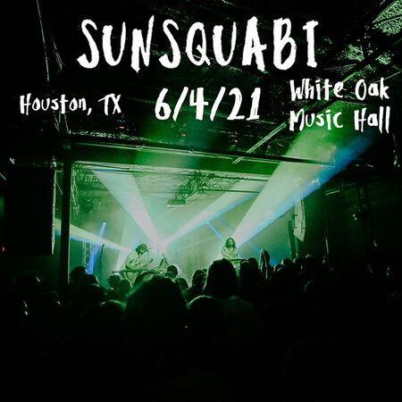 06/04/21 White Oak Music Hall, Houston, TX