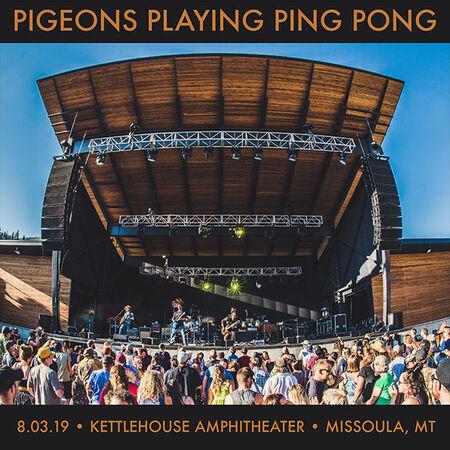 08/03/19 Kettlehouse Amphitheater, Missoula, MT