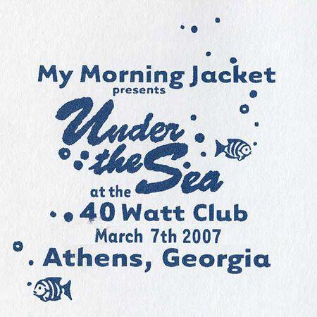 03/07/07 The 40 Watt, Athens, GA