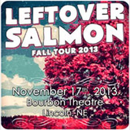 11/17/13 Bourbon Theatre, Lincoln, NE