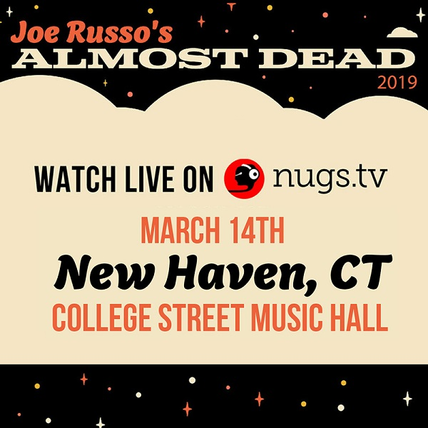 Joe Russo's Almost Dead online-music of 03/14/2019, College